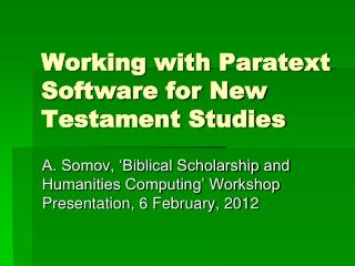 Working with Paratext Software for New Testament Studies