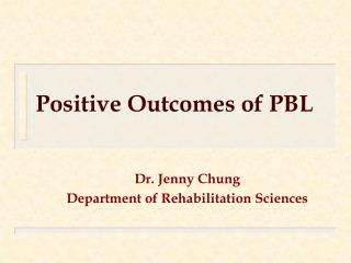 Positive Outcomes of PBL