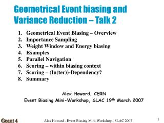 Geometrical Event biasing and Variance Reduction – Talk 2