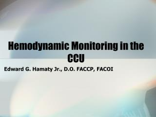 Hemodynamic Monitoring in the CCU