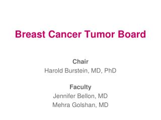 Breast Cancer Tumor Board