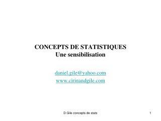 CONCEPTS DE STATISTIQUES Une sensibilisation