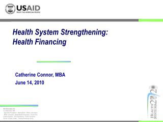 Health System Strengthening:  Health Financing