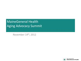 MaineGeneral Health Aging Advocacy Summit