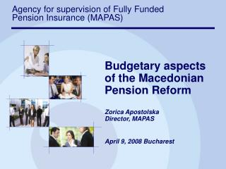 Agency for supervision of Fully Funded Pension Insurance (MAPAS)