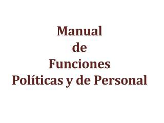 Manual  de  Funciones Políticas y de Personal