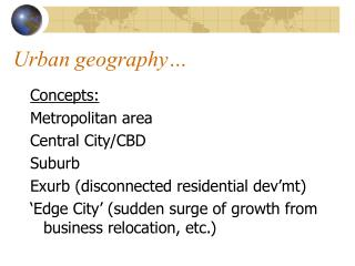 Urban geography…