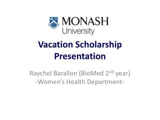 Vacation Scholarship Presentation