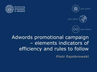 Adwords  promotional campaign – elements indicators of efficiency and rules to follow