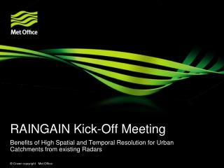 RAINGAIN Kick-Off Meeting