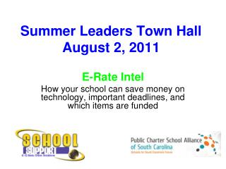 Summer Leaders Town Hall August 2, 2011