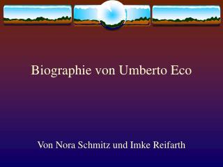 Biographie von Umberto Eco