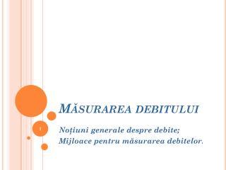 Măsurarea debitului
