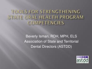 Tools for Strengthening State Oral Health Program Competencies