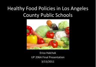 Healthy Food Policies in Los Angeles County Public Schools