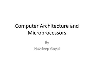 Computer Architecture and Microprocessors