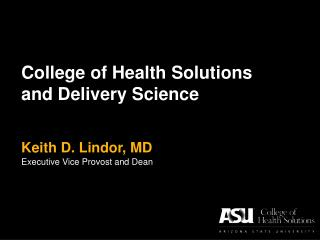 College of Health Solutions and Delivery Science