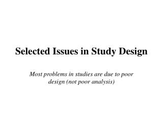 Selected Issues in Study Design