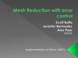 Mesh Reduction with error control