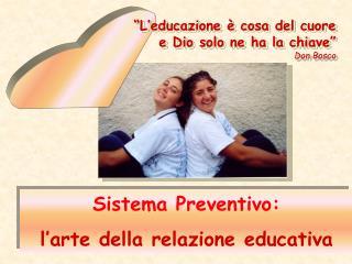 Sistema Preventivo: l'arte della relazione educativa