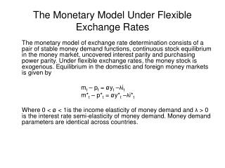 The Monetary Model Under Flexible Exchange Rates