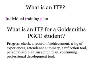 What is an ITP?