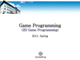 Game Programming (2D Game Programming)