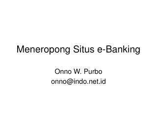 Meneropong Situs e-Banking