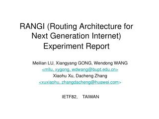 RANGI  (Routing Architecture for Next Generation Internet) Experiment  Report