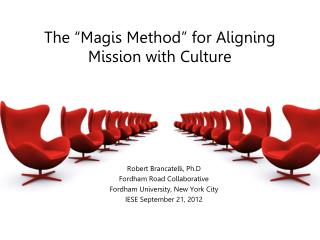 "The ""Magis Method"" for Aligning Mission with Culture"