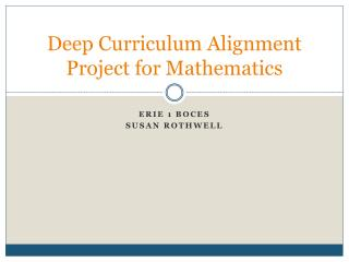 Deep Curriculum Alignment Project for Mathematics