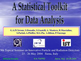 9th Topical Seminar on Innovative Particle and Radiation Detectors 23 - 26 May 2004   Siena, Italy