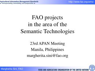 FAO projects  in the area of the Semantic Technologies