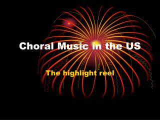 Choral Music in the US