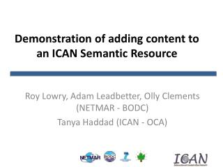 Demonstration of adding content to an ICAN Semantic Resource