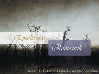 Romantik und ihr geschichtlicher Hintergrund Begriff Romantik Musik in der Romantik