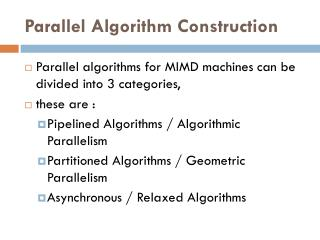 Parallel Algorithm Construction