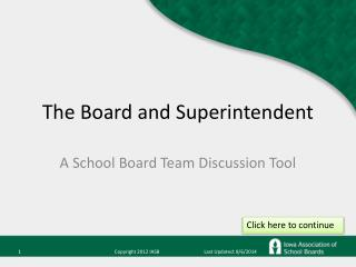 The Board and Superintendent