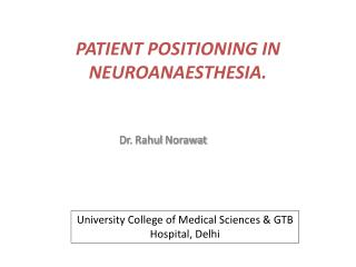 PATIENT POSITIONING IN NEUROANAESTHESIA.