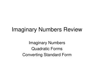 Imaginary Numbers Review