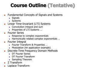 Course Outline  (Tentative)