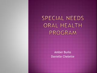 Special needs oral health program
