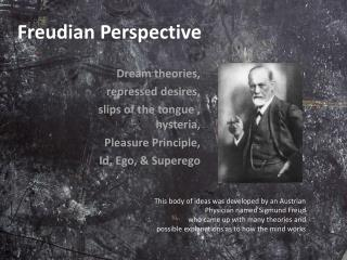 Freudian Perspective