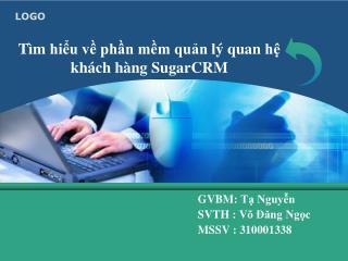 Tìm hiểu về phần mềm quản lý quan hệ khách hàng SugarCRM