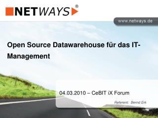 Open  Source Datawarehouse  für das IT-Management