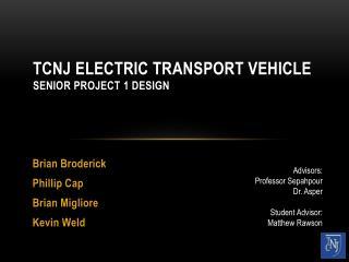 TCNJ Electric Transport Vehicle Senior Project 1 Design