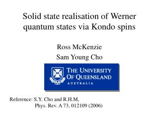 Solid state realisation of Werner quantum states via Kondo spins