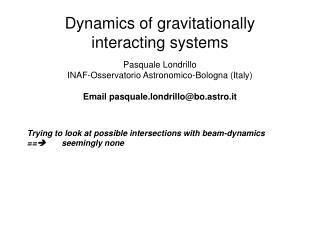 Dynamics of gravitationally interacting systems