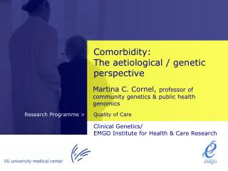 Comorbidity: The aetiological / genetic perspective