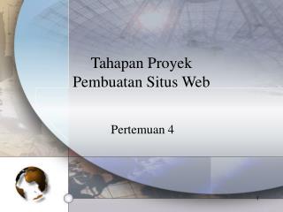 Tahapan Proyek  Pembuatan Situs Web